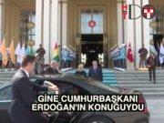 Erdoğan, Gine Cumhurbaşkanı'nı ağırladı