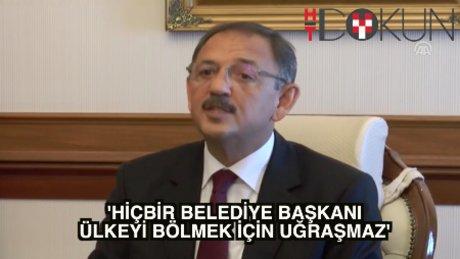 """Özhaseki: """"Hiçbir belediye başkanı vatanı bölmek için uğraşmaz"""""""