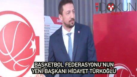 Basketbol Federasyonu'nun yeni başkanı: Hidayet Türkoğlu