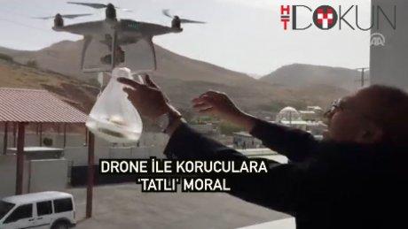 """Koruculara """"drone"""" ile tatlı ikramı"""