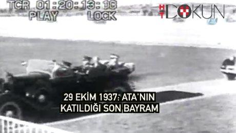İşte Atatürk'ün katıldığı son Cuhuriyet Bayramı törenleri!