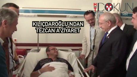 Kılıçdaroğlu Tezcan'ı hastanede ziyaret etti
