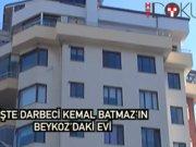 İşte darbenin iki numarası Kemal Batmaz'ın evi