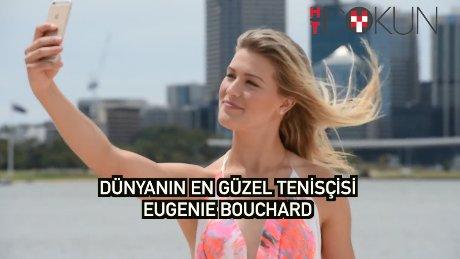 Dünyanın en güzel tenisçisi: Eugenie Bouchard