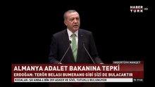 Erdoğan'dan FETÖ tepkisi: Ey Almanya teröre çanak tutuyorsun