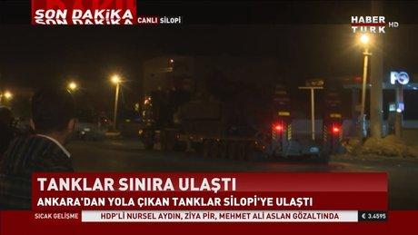 Tanklar ve zırhlı araçlar Silopi'ye ulaştı