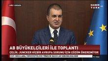 Ömer Çelik: Türkiye ile AB arasında yeni köprüler kurma günüdür