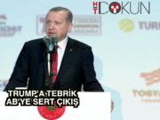 Erdoğan'dan Trump'a tebrik, AB'ye hodri meydan
