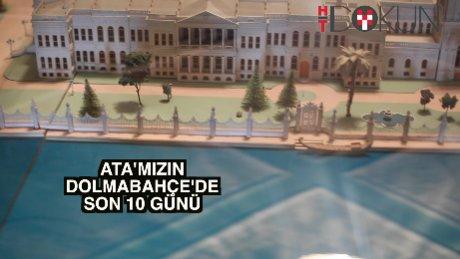 Atatürk'ün son 10 günü ve ilk gözyaşı