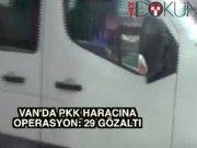 Van'da PKK/KCK operasyonu: 29 gözaltı