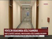 'MHP'li Sancaklı'nın odasına kamera yerleştirildi' iddiası