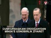 Erdoğan'dan günübirlik Belarus ziyareti