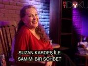 Suzan Kardeş'le samimi bir sohbet
