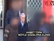 Ahmet Türk böyle gözaltına alındı