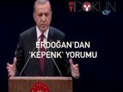 """Erdoğan: """"Artık kimse kepenk indirmeyecek"""""""