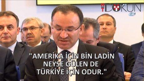 """""""Amerika için Bin Ladin neyse Gülen de Türkiye için odur."""""""