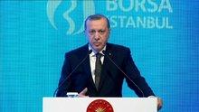Cumhurbaşkanı Erdoğan Borsa İstanbul Töreni'nde konuştu