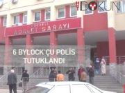 Bylock'çu polislere tutuklama