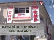 Kayseri'de CHP binası kundaklandı!