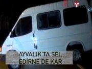 Ayvalık'ta sel, Edirne'de kar! İmdada AFAD yetişti