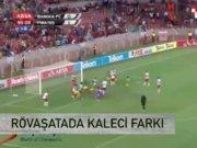 Futbol dünyasında son trend: Rövaşata ile gol
