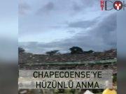 Chapecoense'ye hüzünlü anma