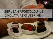 Jean Apostolou ile çikolata aşkı üzerine