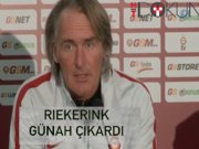 Riekerink'ten itiraflar