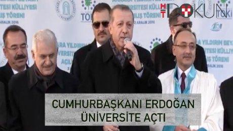 Erdoğan Yıldırım Bayezid Üniversitesi'ni açtı