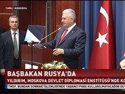 Başbakan Yıldırım'dan Rusya'da