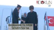 Başbakan Yıldırım Kazan'da