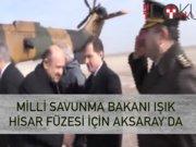 """Milli Savunma Bakanı Işık """"Hisar""""ın test atışına katıldı"""