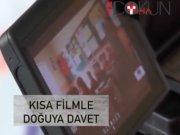 Kısa filmle Doğu'ya davet