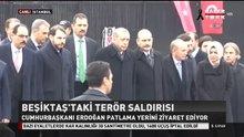 Cumhurbaşkanı Erdoğan saldırının olduğu yerde