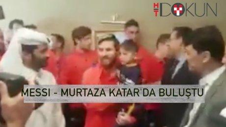 Messi ve Murtaza Katar'da buluştu