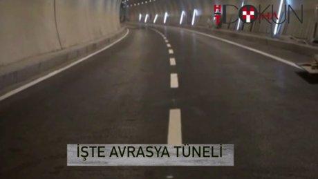 İşte açılıştan hemen önce Avrasya Tüneli