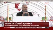 Başbakan Yıldırım Avrasya Tüneli açılışında konuştu