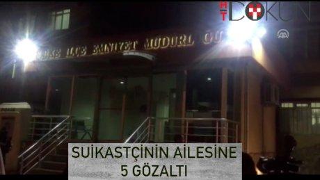 Karlov'un katilinin ailesi Aydın'a getirildi