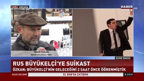 Rus Büyükelçi'ye yapılan saldırı anını ve organizatör anlattı