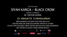 Siyah Karga - fragman