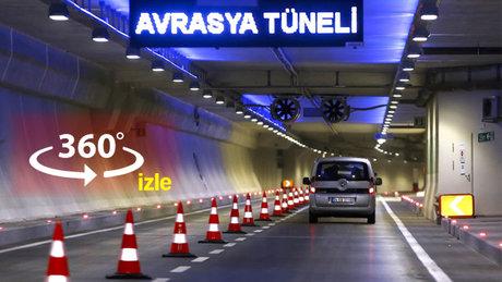 Avrasya Tüneli'ni 360° izleyin