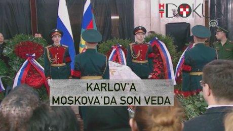 Karlov'a Moskova'da son veda