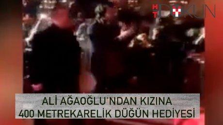Ali Ağaoğlu'ndan kızına 400 metrekarelik düğün hediyesi