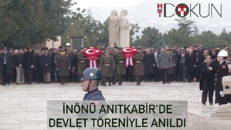 İsmet İnönü'ye Anıtkabir'de devlet töreniyle anma