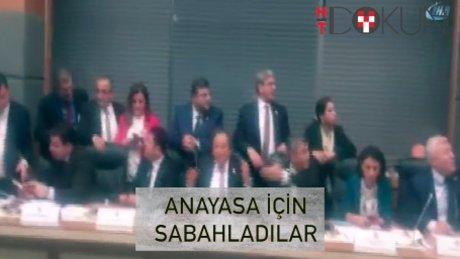 Anayasa Komisyonu'nda 04:00'e kadar mesai!