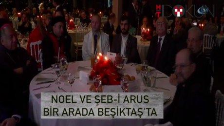Beşiktaş'ta Şeb-i Arus ve Noel bir arada kutlandı