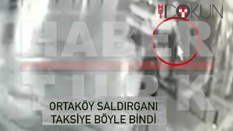31 Aralık saat 23.58: Saldırgan taksiye böyle bindi