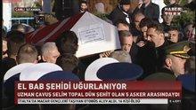 El Bab şehidi Selim Topal uğurlandı