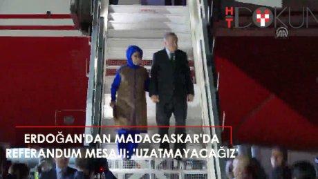"""Cumhurbaşkanı Erdoğan, Madagaskar'da: """"Uzatmadan kararımızı verip..."""""""