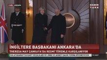 Başbakan Binali Yıldırım,  Theresa May'i karşıladı